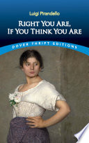 Right You Are  If You Think You Are