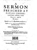 A Sermon preached at Paules Crosse: laying open the Beast, and his marks. Upon the 14. of the Reuelations, vers. 9. 10. 11