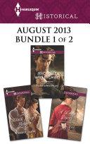 Harlequin Historical August 2013 - Bundle 1 of 2