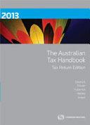 The Australian Tax Handbook Tax Return Edition 2013