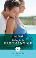 Falling For The Pregnant Gp (Mills & Boon Medical) (Sydney Surgeons)