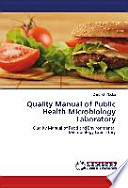 Quality Manual of Public Health Microbiology Laboratory  : Quality Manual of Food and Environmental Microbiology Laboratory