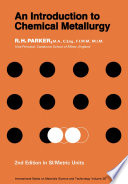 An Introduction to Chemical Metallurgy Book
