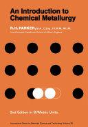 An Introduction to Chemical Metallurgy Pdf/ePub eBook