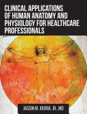 Clinical Applications of Human Anatomy and Physiology for Healthcare Professionals Pdf/ePub eBook