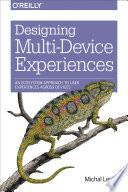 Designing Multi Device Experiences