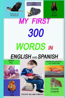 My First 300 Words in English and Spanish