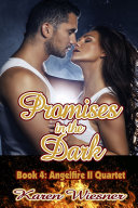 Pdf Promises in the Dark, Book 4, Angelfire II Quartet
