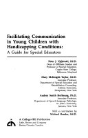 Facilitating Communication in Young Children With Handicapping Conditions