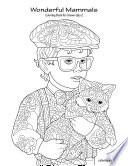 Wonderful Mammals Coloring Book for Grown Ups 2