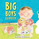 Big Boys Go Potty Book PDF