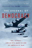 The Arsenal of Democracy [Pdf/ePub] eBook