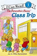 The Berenstain Bears' Class Trip Book