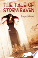 The Tale of Storm Raven