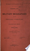 Finding List of Military Biographies and Other Personal Literature in the War Department Library …