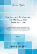 The American Law Journal And Miscellaneous Repertory 1809 Vol 2