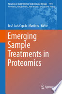 Emerging Sample Treatments in Proteomics Book