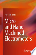 Micro and Nano Machined Electrometers