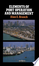 Elements Of Port Operation And Management Book PDF