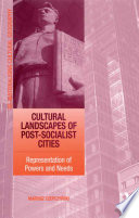 Cultural Landscapes of Post Socialist Cities