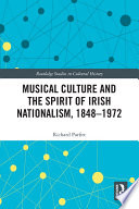 Musical Culture And The Spirit Of Irish Nationalism 1848 1972