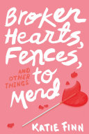 Broken Hearts, Fences and Other Things to Mend Pdf/ePub eBook