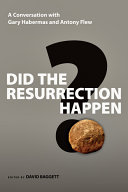 Did the Resurrection Happen?