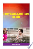 Funny Knock, Knock Jokes for Kids