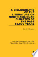 A Bibliography of the Literature on North American Climates of the Past 13,000 Years