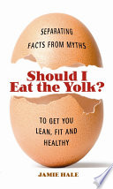 Should I Eat the Yolk?