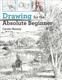 Drawing for the Absoute Beginner
