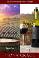 A Tuscan Vineyard Cozy Mystery Bundle (Books 1 and 2) Book