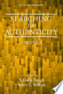 Searching for Authenticity