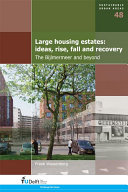 Large Housing Estates  Ideas  Rise  Fall and Recovery