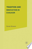 Tradition And Innovation In Chaucer Book PDF