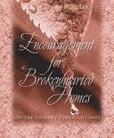 Encouragement For Brokenhearted Homes Book PDF