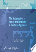 The Mathematics of Voting and Elections  A Hands On Approach