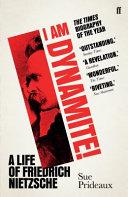 I Am Dynamite! by Sue Prideaux