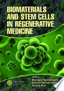 Biomaterials And Stem Cells In Regenerative Medicine Book PDF
