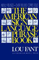 The American Sign Language Phrase Book PDF