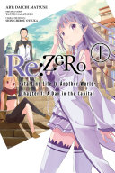 Re:ZERO -Starting Life in Another World-, Chapter 1: A Day in the Capital, Vol. 1 (manga) Pdf/ePub eBook