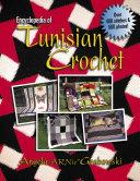 Encyclopedia of Tunisian Crochet