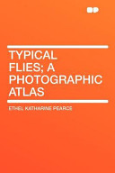 Typical Flies  a Photographic Atlas