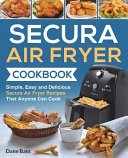 Secura Air Fryer Cookbook