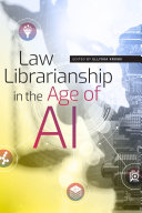 Law Librarianship in the Age of AI Book