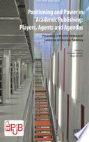 Positioning and Power in Academic Publishing  Players  Agents and Agendas Book