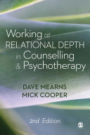 Working at Relational Depth in Counselling and Psychotherapy
