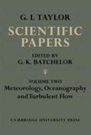 The Scientific Papers of Sir Geoffrey Ingram Taylor: Volume 2, Meteorology, Oceanography and Turbulent Flow ebook