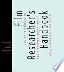 The Film Researcher S Handbook Book PDF