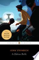 """""""In Dubious Battle"""" by John Steinbeck, Warren French"""